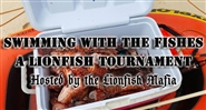 Swimming with the Fishes - a Lionfish Tournament