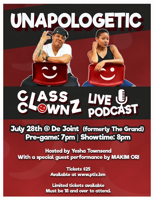 Unapologetic: Class Clownz Live