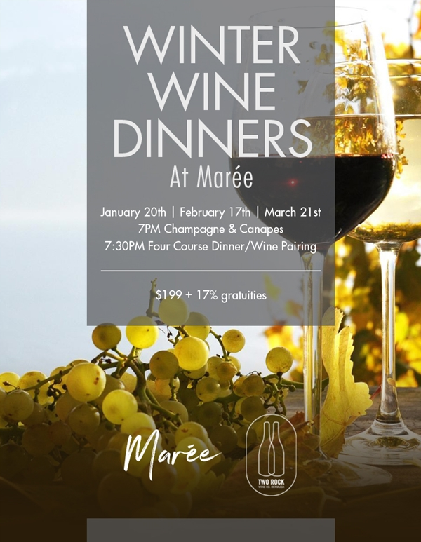 Winter Wine Dinners at Maree