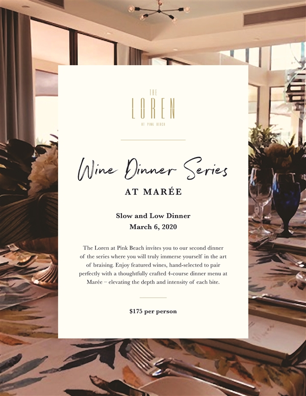The Loren Wine Dinner Series - Slow and Low Dinner