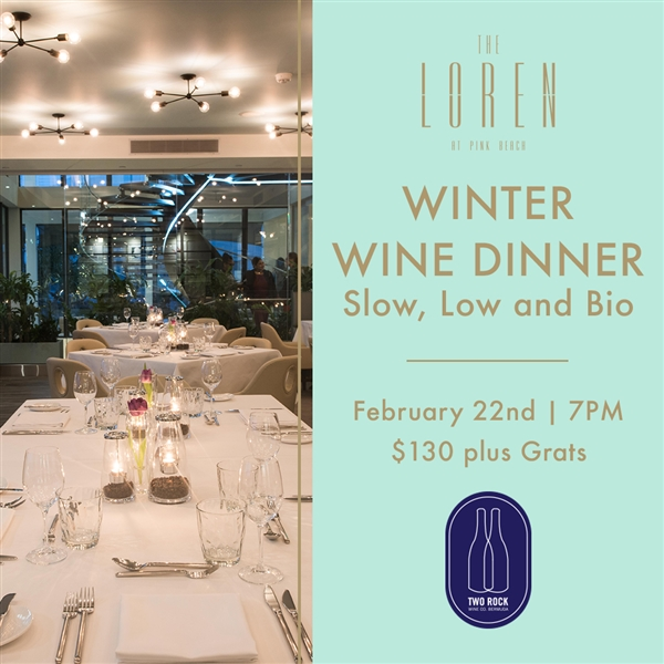 Winter Wine Dinner Slow, Low and Bio