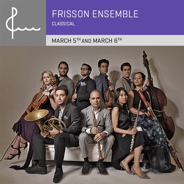 Frisson Ensemble Presents: Selections from Mozart to Bernstein & Women Composers Throughout History